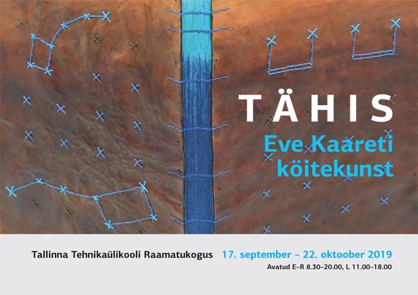 """Eve Kaareti näitus """"Tähis"""