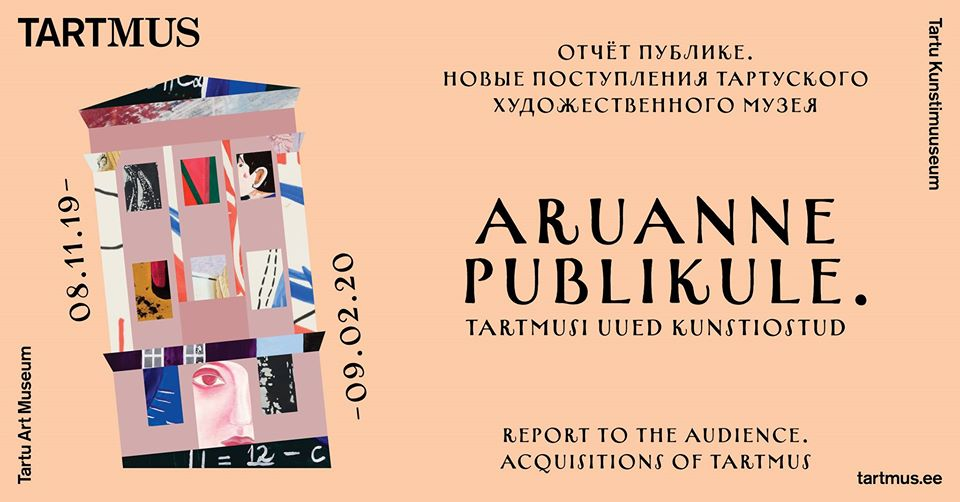 Отчёт публике. Новые поступления Тартуского художественного музея