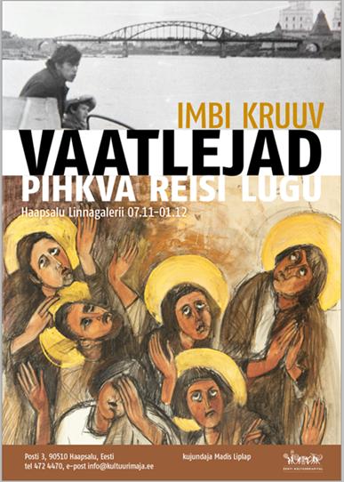 """Imbi Kruuvi näitus """"Vaatlejad"""""""