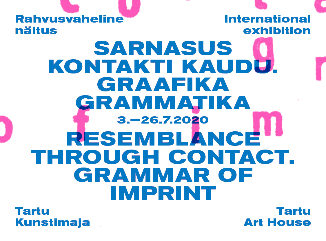"Näitus ""Sarnasus kontakti kaudu. Graafika grammatika"""